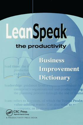 LeanSpeak: The Productivity Business Improvement Dictionary, 1st Edition (Paperback) book cover