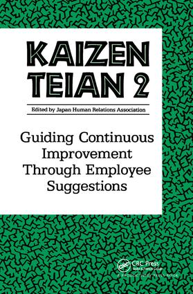 Kaizen Teian 2: Guiding Continuous Improvement Through Employee Suggestions, 1st Edition (Paperback) book cover