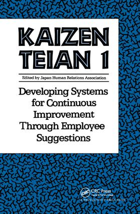Kaizen Teian 1: Developing Systems for Continuous Improvement Through Employee Suggestions, 1st Edition (Paperback) book cover