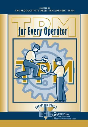 TPM for Every Operator: 1st Edition (Hardback) book cover