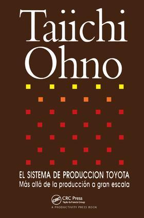El Sistema de Produccion Toyota: Mas alla de la produccion a gran escala, 1st Edition (Paperback) book cover