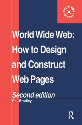 World Wide Web: How to design and Construct Web Pages, 1st Edition (Hardback) book cover