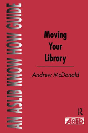 Moving Your Library: 1st Edition (Hardback) book cover