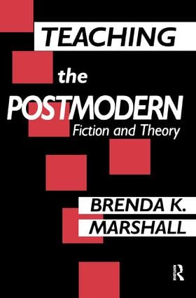 Teaching the Postmodern: 1st Edition (Hardback) book cover