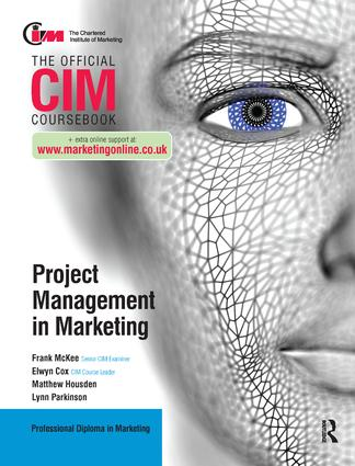 CIM Coursebook: Project Management in Marketing: 1st Edition (Hardback) book cover