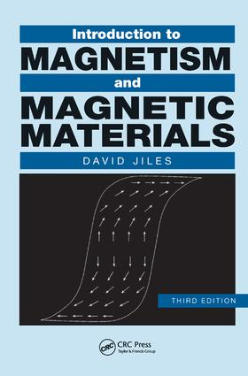 Introduction to Magnetism and Magnetic Materials - CRC Press