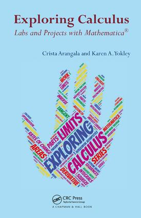 Exploring Calculus: Labs and Projects with Mathematica, 1st Edition (Hardback) book cover