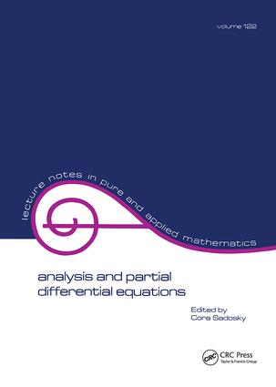 Analysis and Partial Differential Equations: A Collection of Papers Dedicated to Mischa Cotlar, 1st Edition (Paperback) book cover