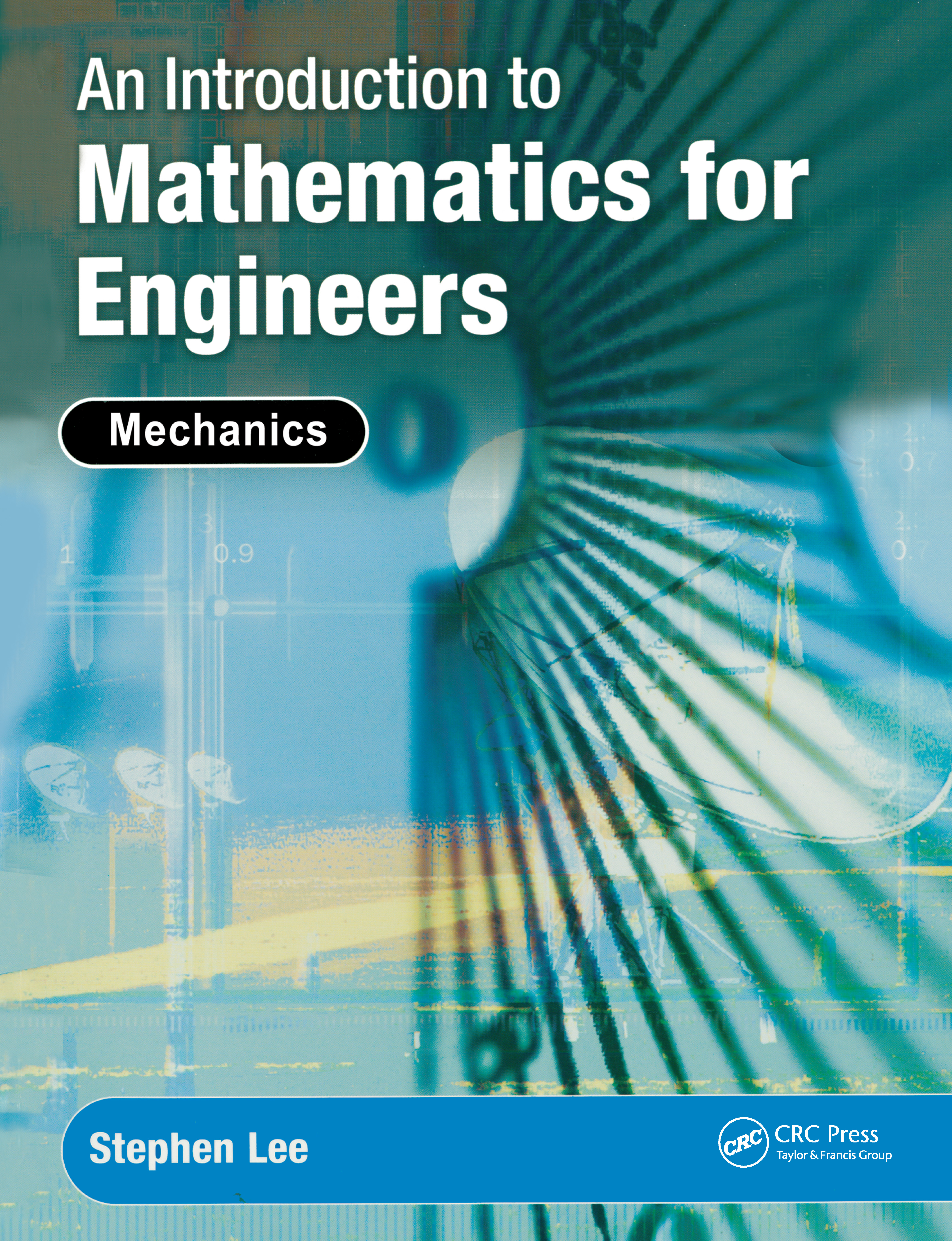 An Introduction to Mathematics for Engineers: Mechanics, 1st Edition (Hardback) book cover