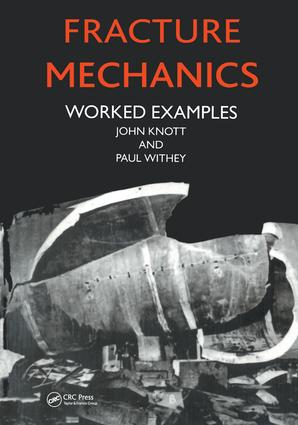 Fracture Mechanics: Worked Examples, 2nd Edition (Paperback) book cover