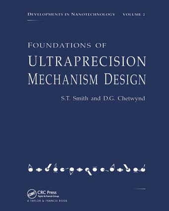 Foundations of Ultra-Precision Mechanism Design: 1st Edition (Paperback) book cover