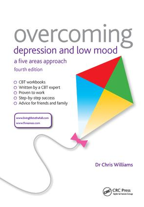 Overcoming Depression and Low Mood: A Five Areas Approach, Fourth Edition, 4th Edition (Hardback) book cover