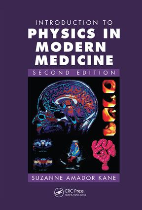 Introduction to Physics in Modern Medicine: 2nd Edition (Hardback) book cover