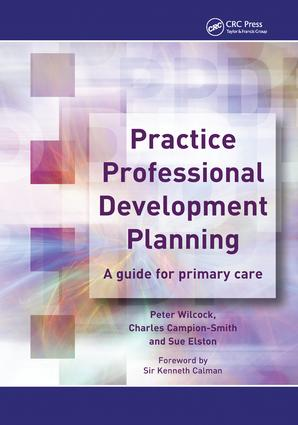 Practice Professional Development Planning: A Guide for Primary Care, 1st Edition (Paperback) book cover