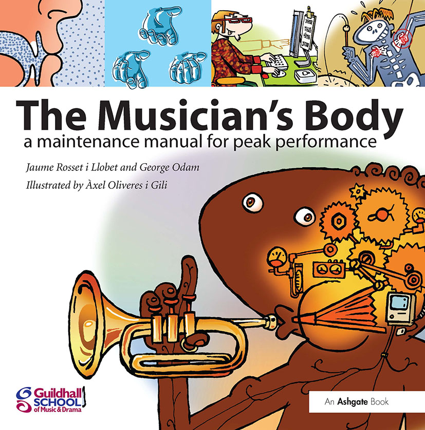 The Musician's Body: A Maintenance Manual for Peak Performance, 1st Edition (Paperback) book cover