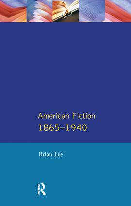 American Fiction 1865 - 1940: 1st Edition (Hardback) book cover