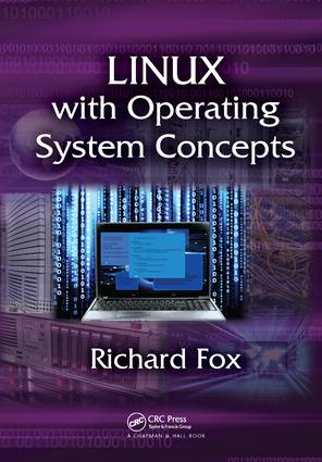 Linux with Operating System Concepts: 1st Edition (Hardback) book cover