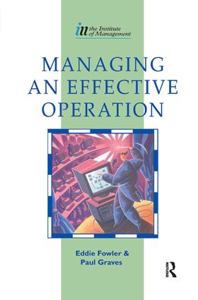 Managing an Effective Operation: 1st Edition (Hardback) book cover
