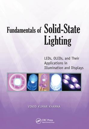 Fundamentals of Solid-State Lighting: LEDs, OLEDs, and Their Applications in Illumination and Displays, 1st Edition (Hardback) book cover