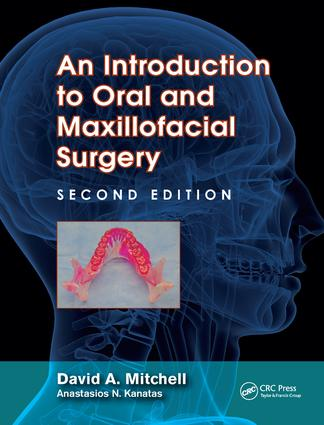 An Introduction to Oral and Maxillofacial Surgery: 2nd Edition (Hardback) book cover