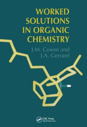 Worked Solutions in Organic Chemistry: 1st Edition (Hardback) book cover