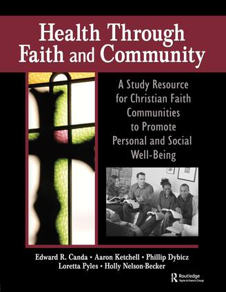 Health Through Faith and Community: A Study Resource for Christian Faith Communities to Promote Personal and Social Well-Being, 1st Edition (Hardback) book cover