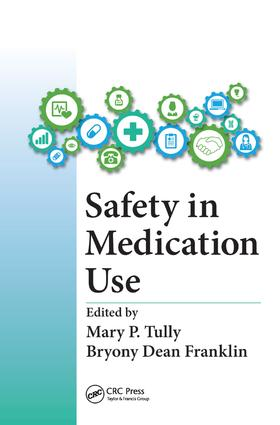 Safety in Medication Use: 1st Edition (Hardback) book cover