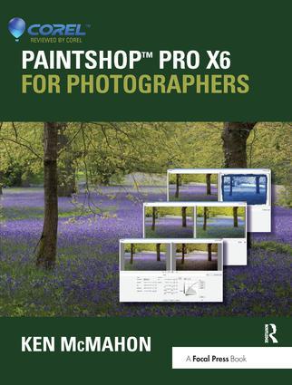 PaintShop Pro X6 for Photographers: 1st Edition (Hardback) book cover