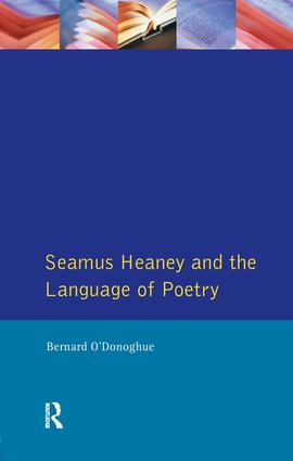 Seamus Heaney and the Language Of Poetry: 1st Edition (Paperback) book cover