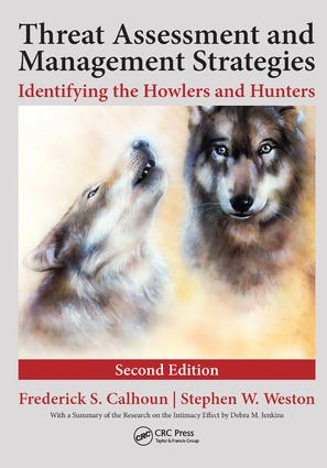 Threat Assessment and Management Strategies: Identifying the Howlers and Hunters, Second Edition, 2nd Edition (Hardback) book cover