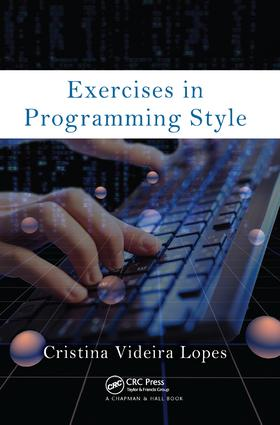 Exercises in Programming Style: 1st Edition (Hardback) book cover