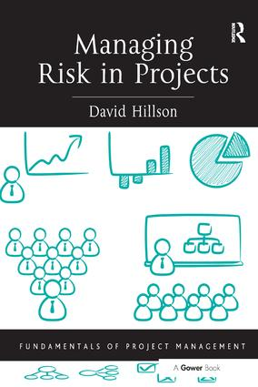 Managing Risk in Projects: 1st Edition (Hardback) book cover