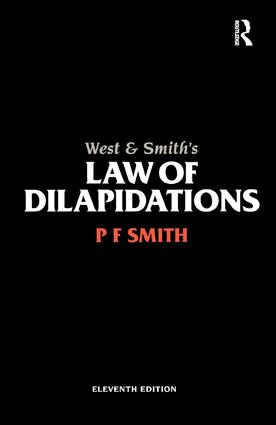 West & Smith's Law of Dilapidations: 11th Edition (Paperback) book cover