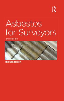 Asbestos for Surveyors: 2nd Edition (Hardback) book cover
