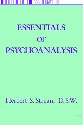 Essentials Of Psychoanalysis: 1st Edition (Hardback) book cover