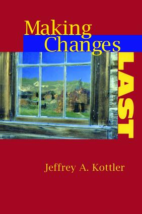 Making Changes Last: 1st Edition (Hardback) book cover