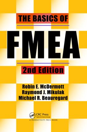 The Basics of FMEA: 2nd Edition (Hardback) book cover