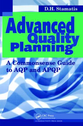 Advanced Quality Planning: A Commonsense Guide to AQP and APQP, 1st Edition (Paperback) book cover