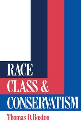 Race, Class and Conservatism: 1st Edition (Hardback) book cover