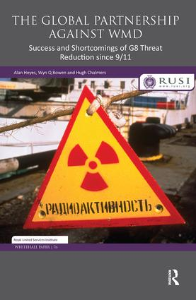 The Global Partnership Against WMD: Success and Shortcomings of G8 Threat Reduction since 9/11, 1st Edition (Hardback) book cover