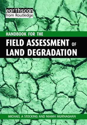 A Handbook for the Field Assessment of Land Degradation book cover