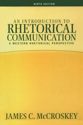 Introduction to Rhetorical Communication: 9th Edition (Hardback) book cover