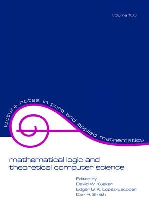 Mathematical Logic and Theoretical Computer Science: 1st Edition (Hardback) book cover