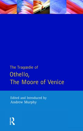 The Tragedie of Othello, the Moor of Venice: 1st Edition (Paperback) book cover