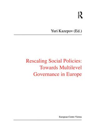 Rescaling Social Policies towards Multilevel Governance in Europe: Social Assistance, Activation and Care for Older People, 1st Edition (Hardback) book cover