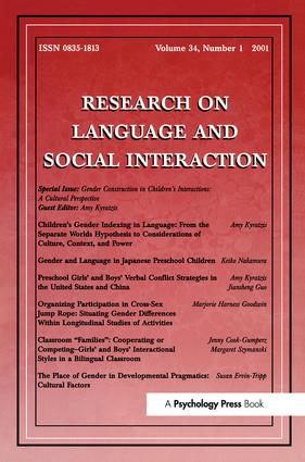 Gender Construction in Children's Interactions: A Cultural Perspective. A Special Issue of Research on Language and Social Interaction, 1st Edition (Paperback) book cover