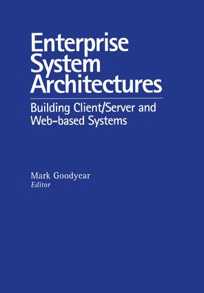 Enterprise System Architectures: Building Client Server and Web Based Systems, 1st Edition (Hardback) book cover