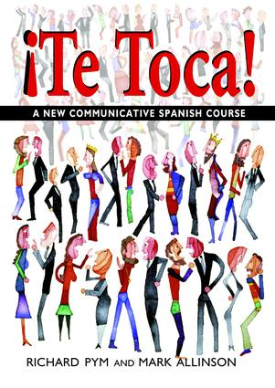 !Te Toca!: A New Communicative Spanish Course, 1st Edition (Hardback) book cover