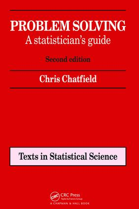Problem Solving: A statistician's guide, Second edition, 2nd Edition (Paperback) book cover