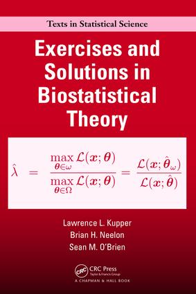 Exercises and Solutions in Biostatistical Theory: 1st Edition (Hardback) book cover